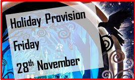 1 day Holiday Provision Friday 28th November